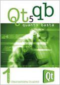 Qt-5-quanto-basta-la-guida-alluso-della-libreria-grafica-qt-5-in-italiano small.jpg