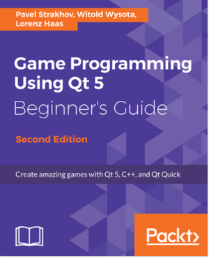 Game Programming using Qt 5 Beginner's Guide - Second Edition.png